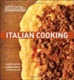 img - for By Culinary Institute of America Italian Cooking at Home with The Culinary Institute of America (1st First Edition) [Hardcover] book / textbook / text book
