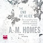 The End of Alice | A. M. Homes