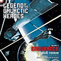 Endurance: Legend of the Galactic Heroes, Vol. 3 Audiobook by Yoshiki Tanaka, Daniel Huddleston - translator Narrated by Tim Gerard Reynolds