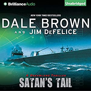 Dale Brown's Dreamland: Satan's Tail Audiobook