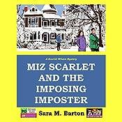 Miz Scarlet and the Imposing Imposter: Scarlet Wilson Mystery, Volume 1 | Sara M. Barton