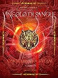 Vincolo di Sangue (Once Upon a Steam Vol. 4)