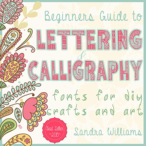lettering-beginners-guide-to-lettering-and-calligraphy-fonts-for-diy-crafts-and-art-typography-hand-