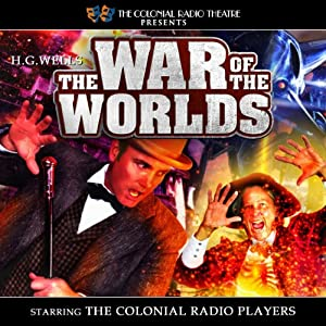 The War of the Worlds (Dramatized) Radio/TV Program