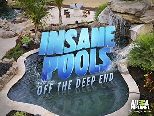 Insane pools off the deep end season 1 animal planet for Pool show animal planet