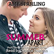 Summer Apart: The Summer Series Book 3 | Amy Sparling