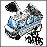 Heroic Dose by These Monsters [Music CD]