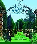 Gartenkunst in Europa. Von der Antike...