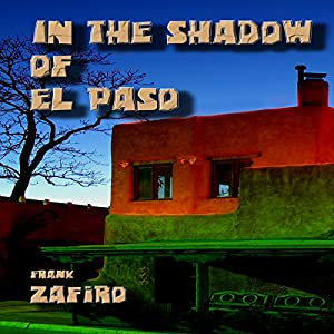 In the Shadow of El Paso Audiobook