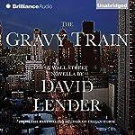 The Gravy Train | David Lender