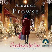 Christmas for One (       UNABRIDGED) by Amanda Prowse Narrated by Antonia Beamish
