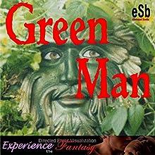 Green Man Audiobook by Essemoh Teepee Narrated by Essemoh Teepee