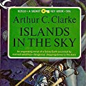 Islands in the Sky Audiobook by Arthur C. Clarke Narrated by Charles Carroll