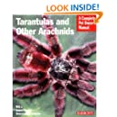 Tarantulas and Other Arachnids (Complete Pet Owner's Manuals)