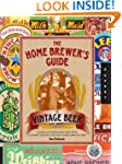 The Home Brewer's Guide to Vintage Be...