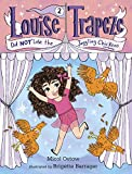Louise Trapeze Did NOT Lose the Juggling Chickens (A Stepping Stone Book(TM))