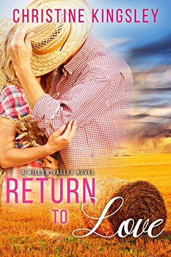 ebook: Return to Love (Willow Valley Book 1) (B00ZYX46P8)