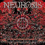 A SUN THAT NEVER SETS By Neurosis (2005-10-31)
