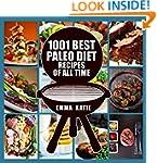 Paleo Diet: 1001 Best Paleo Diet Reci...
