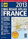 AA Publishing AA Big Road Atlas France 2013