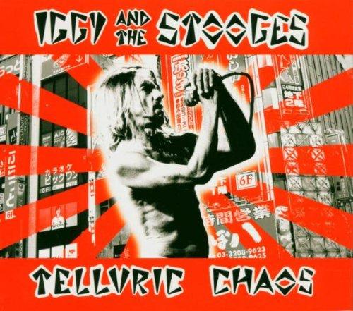 Iggy & the Stooges - Telluric Chaos - Zortam Music