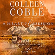 A Heart's Obsession (       UNABRIDGED) by Colleen Coble Narrated by Devon O'Day