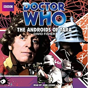 Doctor Who: The Androids of Tara Audiobook
