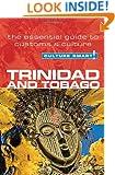 Trinidad & Tobago - Culture Smart!: The Essential Guide to Customs & Culture
