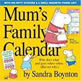 Mum's Family Calendar 2009 (Mums Family Calendar Collection) (Mums Family Calendar Collectn)