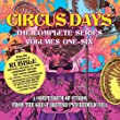 Circus Days the Complete Serie, Volumes 1 - 6