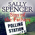 Sins of the Fathers: Inspector Woodend, Book 16 (       UNABRIDGED) by Sally Spencer Narrated by Gareth Armstrong