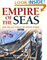 Empire of the Seas - BBC TV Tie-in to Dan Snow's Timewatch series