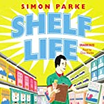 Shelf Life | Simon Parke