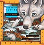 Arctic Tundra (Turtleback School & Library Binding Edition) (One Small Square) (0613072685) by Silver, Donald M.