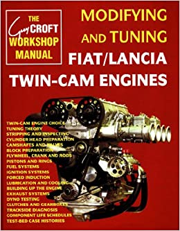 Modifying and Tuning Fiat/Lancia Twin-Cam Engines (Technical