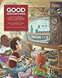 Good Nintentions: 30 Years of NES: An Unofficial Survey of the Nintendo Entertainment System