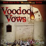 Voodoo Vows | Diana Marie DuBois