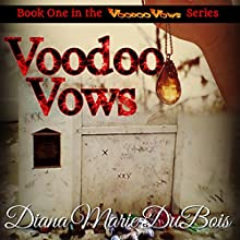 Voodoo Vows (       UNABRIDGED) by Diana Marie DuBois Narrated by Kat Marlowe