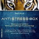 Die Anti-Stress-Box Hörbuch von Doris Kirch Gesprochen von: Doris Kirch