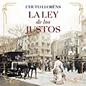 La ley de los justos [The Law of the Righteous] Audiobook by Chufo Lloréns Narrated by Sergio Capelo