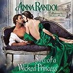 Sins of a Wicked Princess | Anna Randol