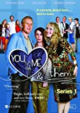 You, Me, & Them Series 1