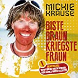 Biste braun, kriegste Fraun (Version 2015)