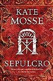Sepulcro = Sepulchre (Narrativa (Punto de Lectura)) Kate Mosse