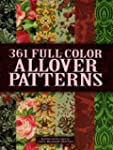 361 Full-Color Allover Patterns for A...