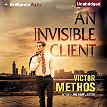 An Invisible Client Audiobook by Victor Methos Narrated by Alexander Cendese