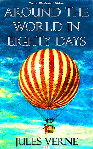 an overview of around the world in eighty days by jules verne