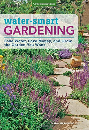 Water-Smart-Gardening-Save-Water-Save-Money-and-Grow-the-Garden-You-Want