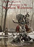 Adventures in the Northern Wilderness (Palladium Rpg Book Four) (0916211398) by Siembieda, Kevin