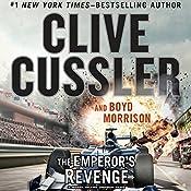 The Emperor's Revenge | Clive Cussler, Boyd Morrison